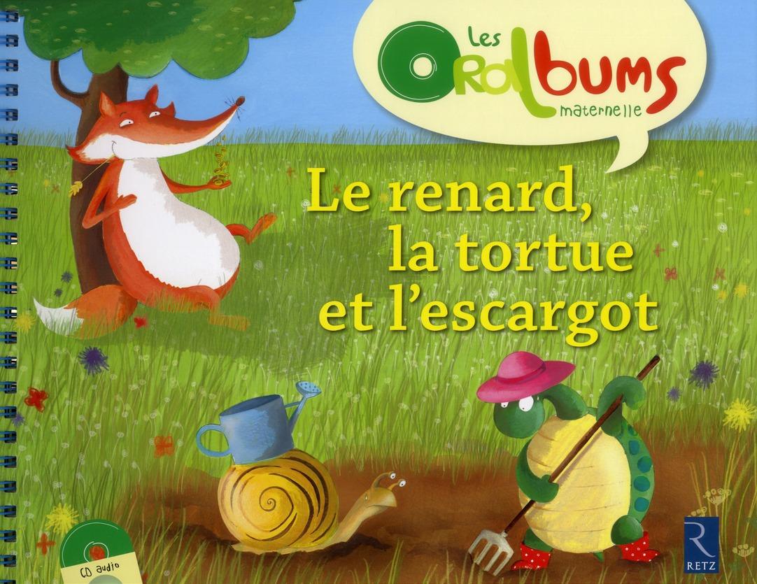 Le Renard, La Tortue Et L'Escargot