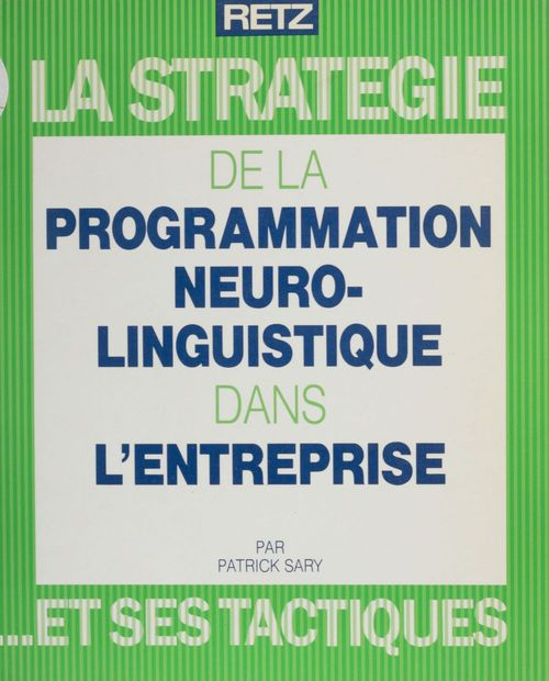 Programmation neuro-linguistique dans l'entreprise