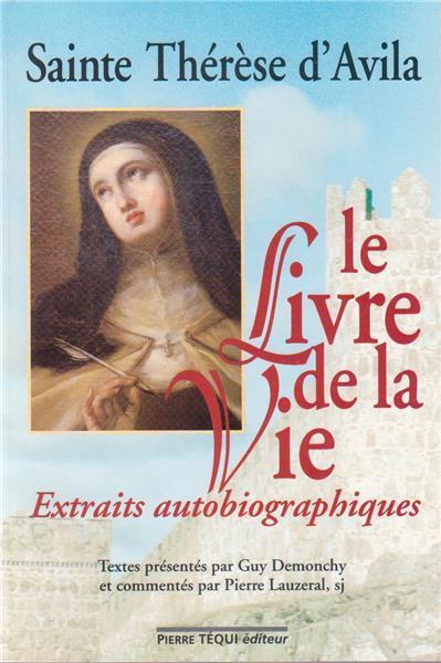Le livre de la vie ; extraits autobiographiques