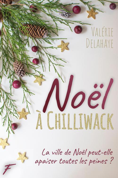 Noël à Chilliwack  - Valerie Delahaye