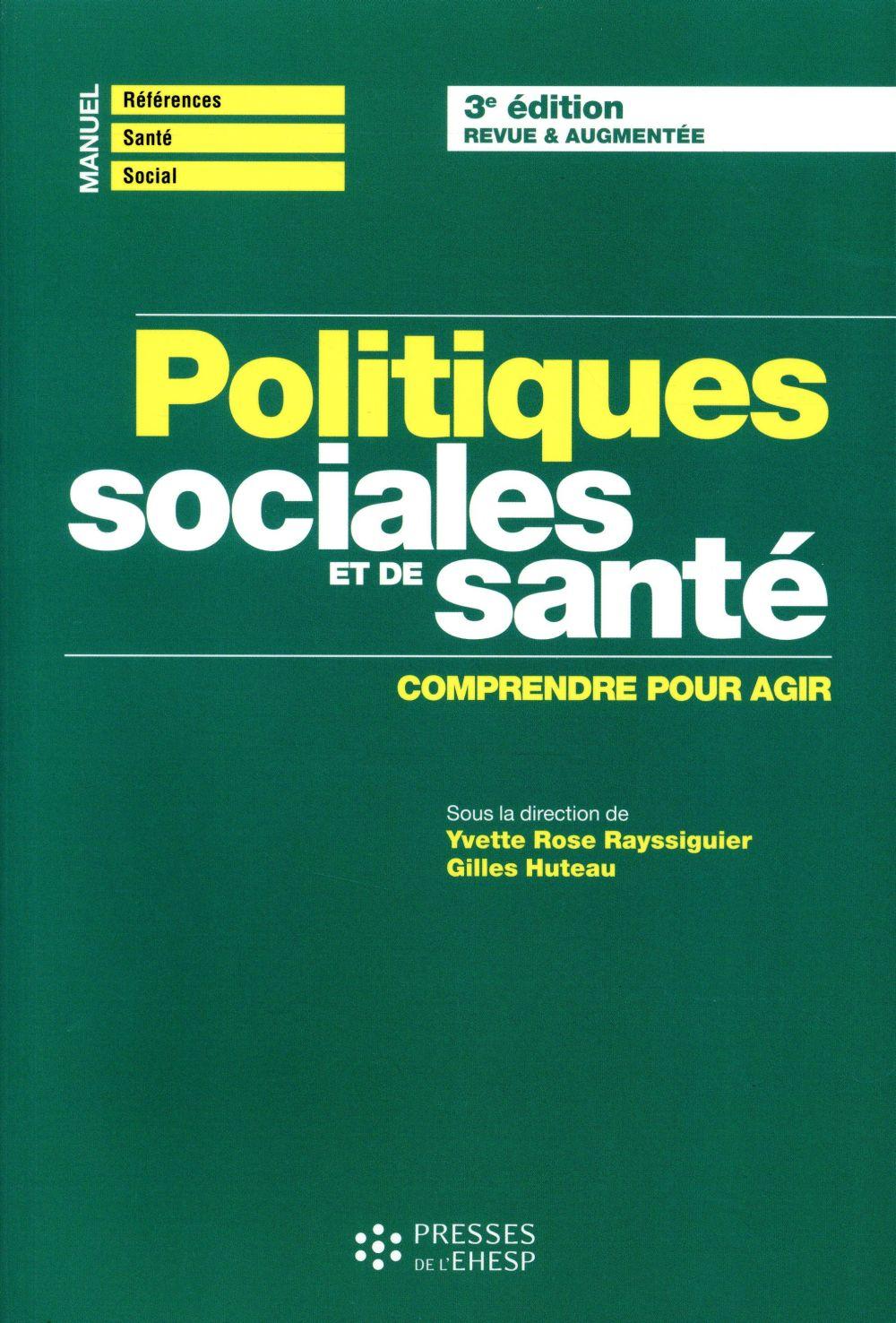 Politiques sociales et de santé ; comprendre et agir (3e édition)