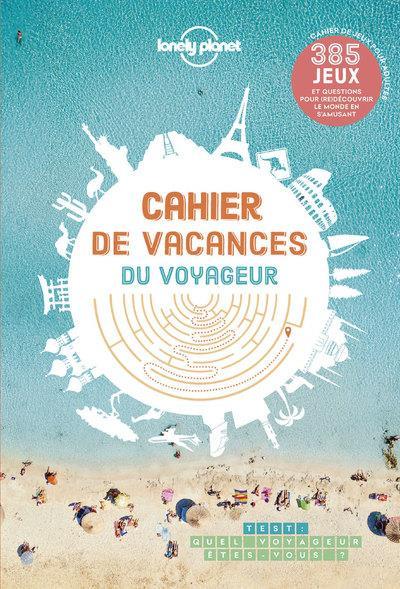 Cahier de vacances du voyageur Lonely Planet
