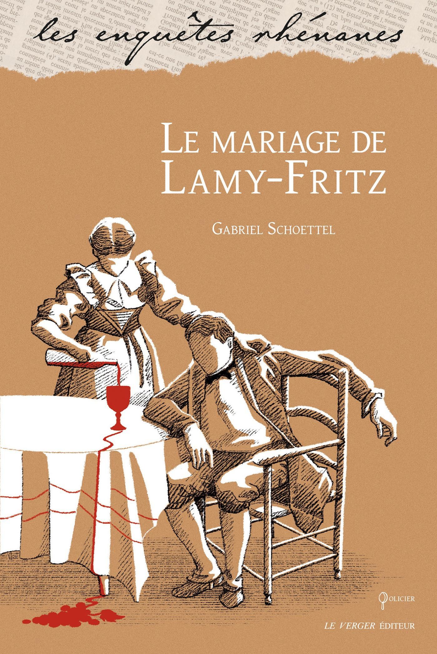 Le mariage de Lamy-Fritz  - Gabriel Schoettel