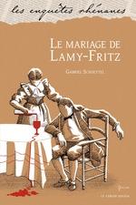 Vente EBooks : Le mariage de Lamy-Fritz  - Gabriel Schoettel
