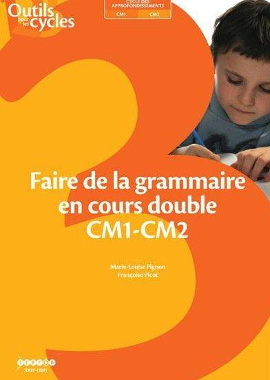 Faire de la grammaire en cours double ; CM1-CM2