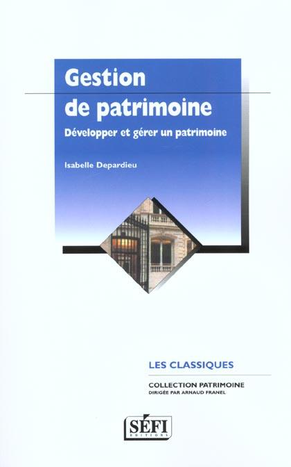 Gestion du patrimoine ; pratiques et techniques ; 3e edition