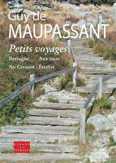 Petits voyages ; Bretagne, aux eaux, au Creusot, Etretat