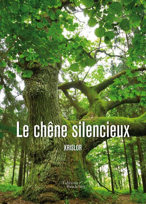 Le chêne silencieux