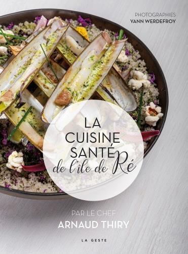 la cuisine santé de l'île de Ré