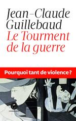 Vente Livre Numérique : Le Tourment de la guerre  - Jean-claude Guillebaud