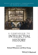 A Companion to Intellectual History  - Brian Young - Richard Whatmore