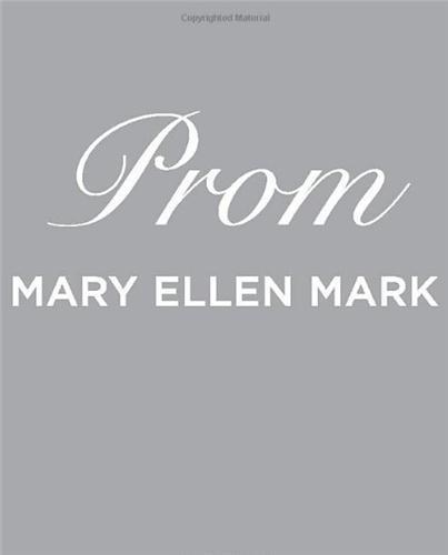 Mary ellen mark prom