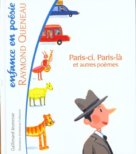 Paris-Ci, Paris-La Et Autres Poemes