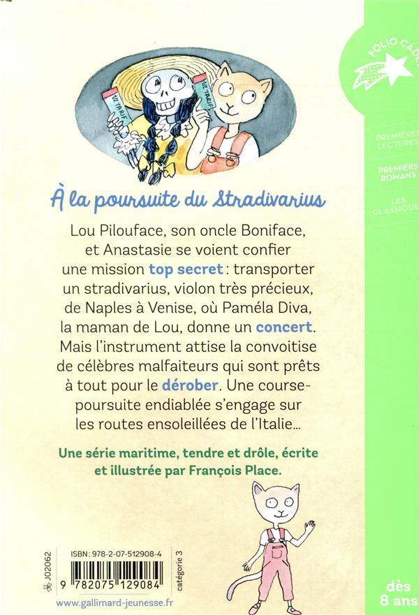 Lou Pilouface T.10 ; à la poursuite du stradivarius