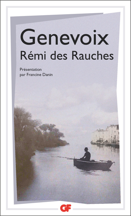 Rémi des Rauches  - Maurice Genevoix