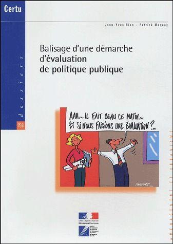 Balisage D'Une Demarche D'Evaluation De Politique Publique