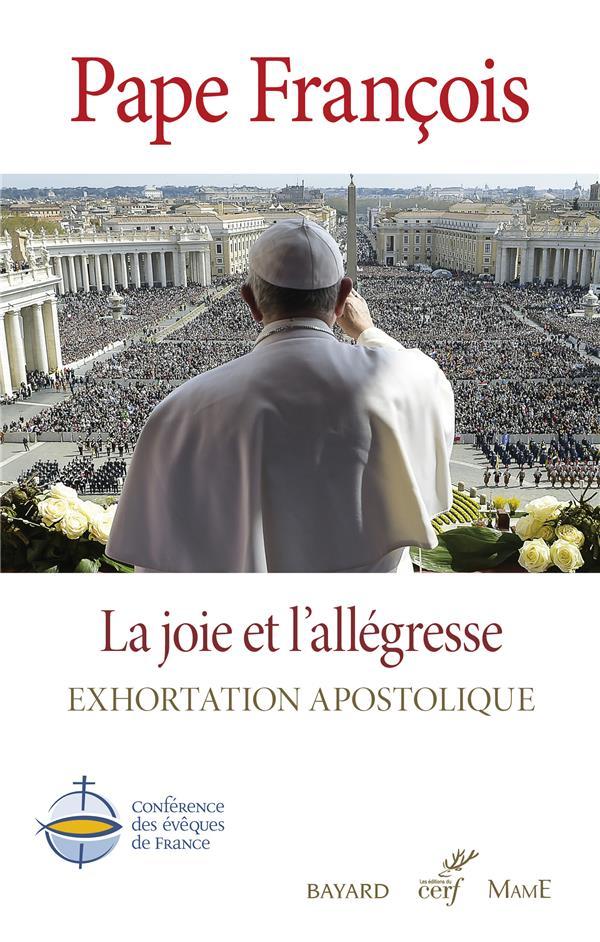 LA JOIE ET L'ALLEGRESSE - EXHORTATION APOSTOLIQUE