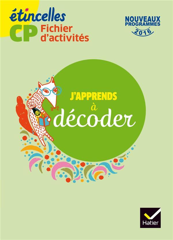 Etincelles ; Cp ; J'Apprends A Decoder ; Fichier D'Activites