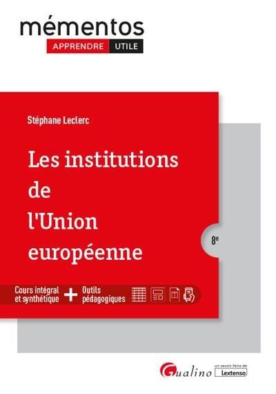 les institutions de l'Union européenne (8e édition)