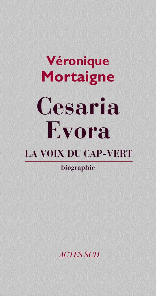 Cesaria Evora ; la voix du Cap-Vert