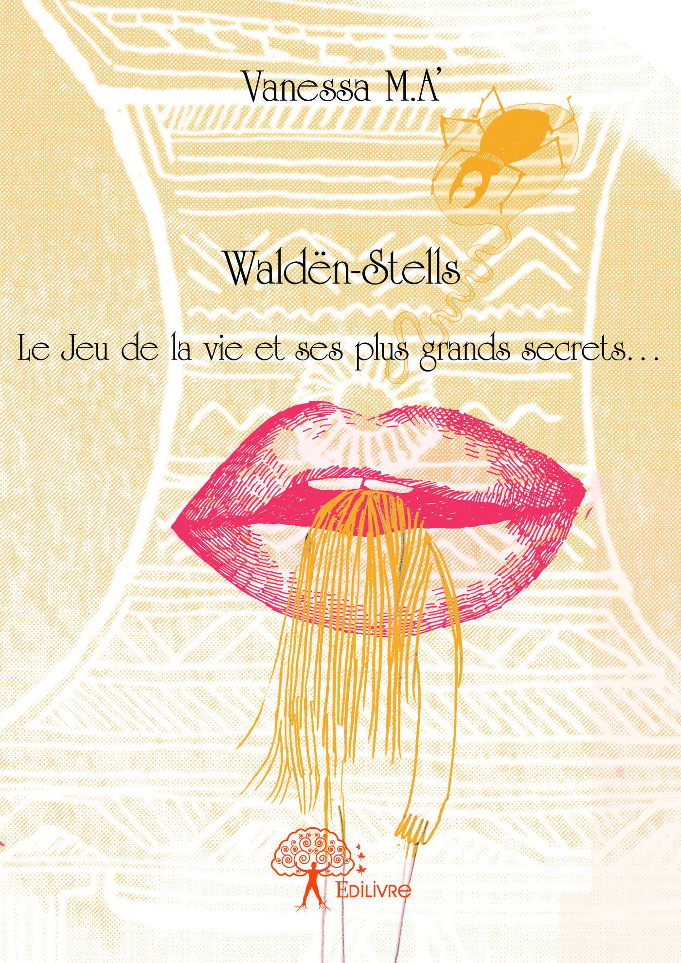 Waldën-Stells  - Vanessa M.A'