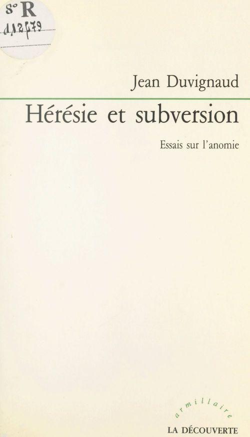 Hérésie et subversion