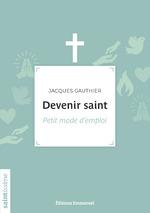 Vente Livre Numérique : Devenir saint  - Jacques Gauthier