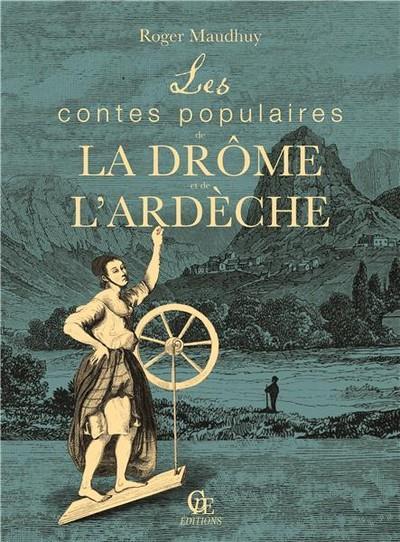 les contes populaires de la Drôme et de l'Ardèche