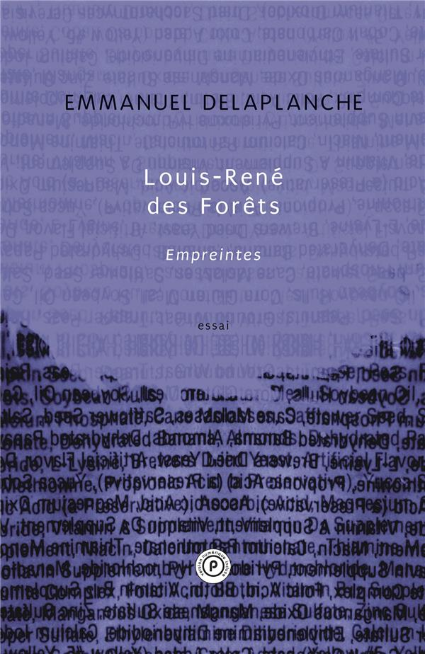 Louis-René des forêts, empreintes