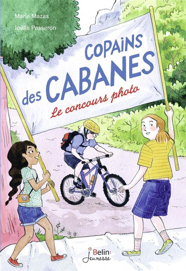 COPAINS DE CABANES T.2  -  LE CONCOURS PHOTO