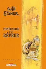 Vente Livre Numérique : Will Eisner - Itinéraires d'un rêveur - Intégrale  - Will Eisner