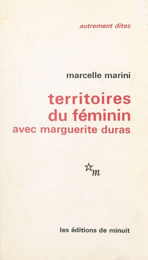 Territoires du feminin avec marguerite duras