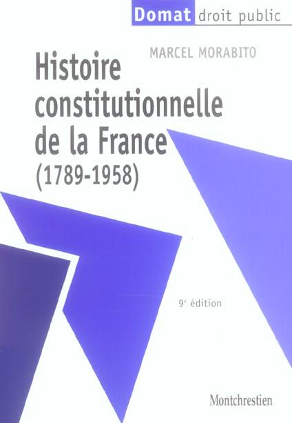 Histoire constitutionnelle de la france (1789-1958), 9eme edition