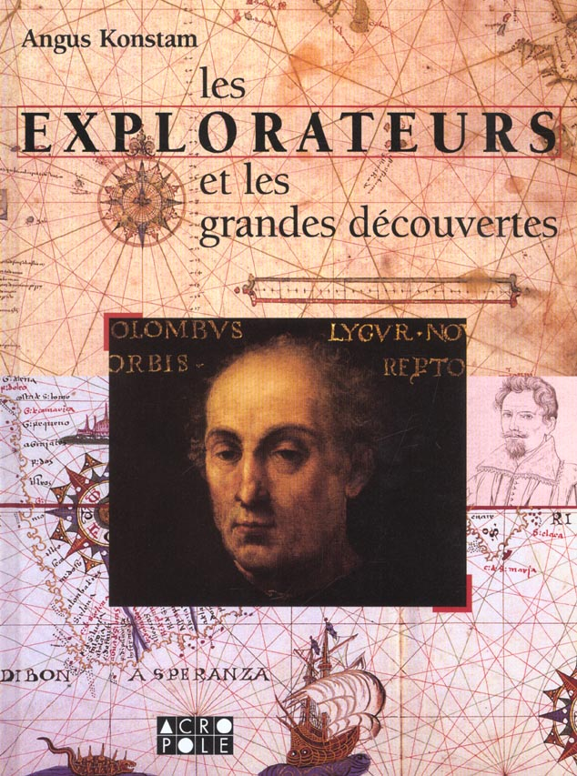 Les explorateurs et les grandes decouvertes