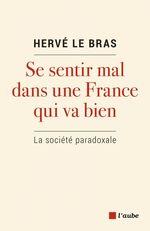 Vente EBooks : Se sentir mal dans une France qui va bien  - Hervé LE BRAS
