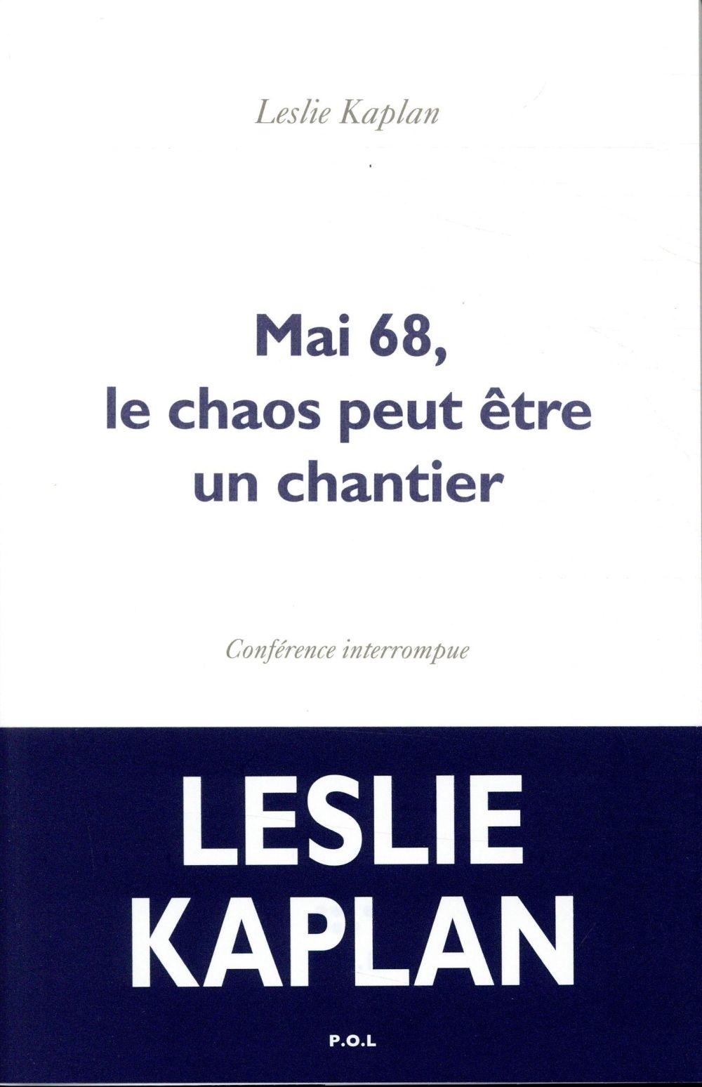 Mai 68, le chaos peut être un chantier ; conférence interrompue