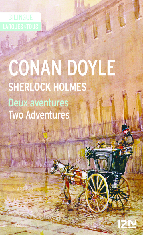 Deux aventures de Sherlock Holmes ; two adventures of Sherlock Holmes