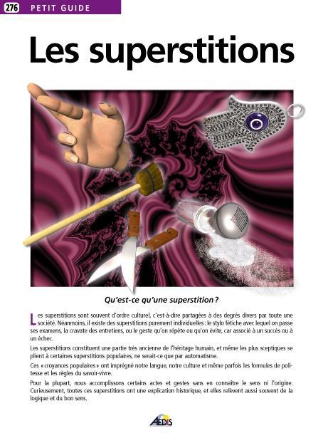 Les superstitions ; qu'est-ce qu'une superstition ?