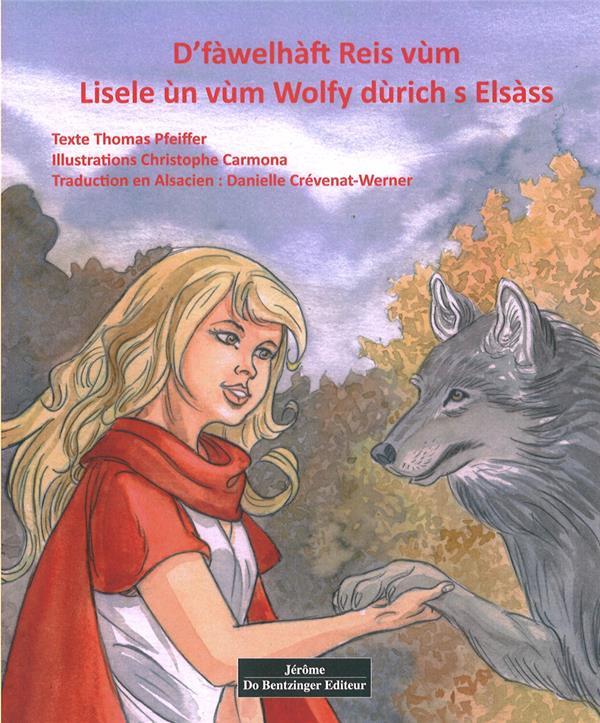 D'fawelhaft reis vum Lisele un wuim Wolfy durich s Elsass