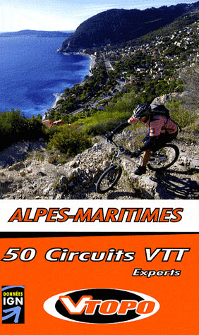 Guide vtt ; alpes maritimes pour experts