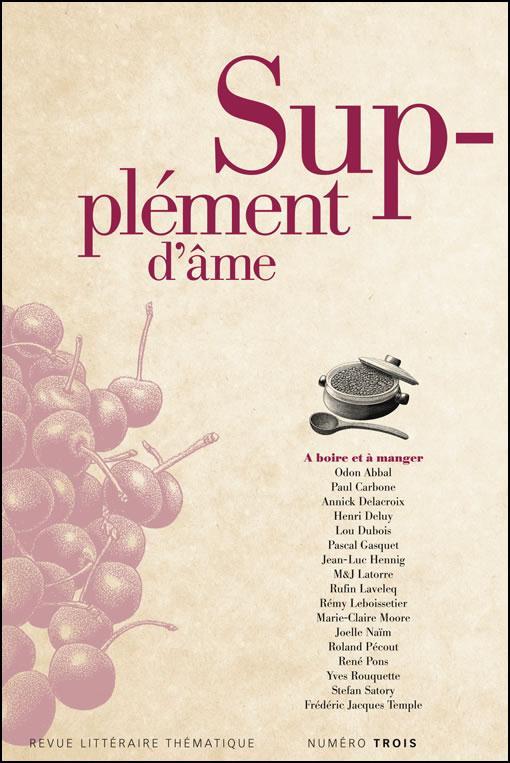 Supplement d'ame t.3; a boire et a manger