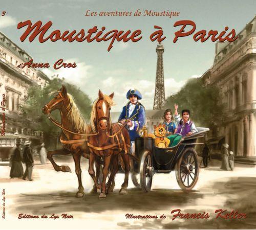 Les aventures de Moustique t.3 ; Moustique à Paris