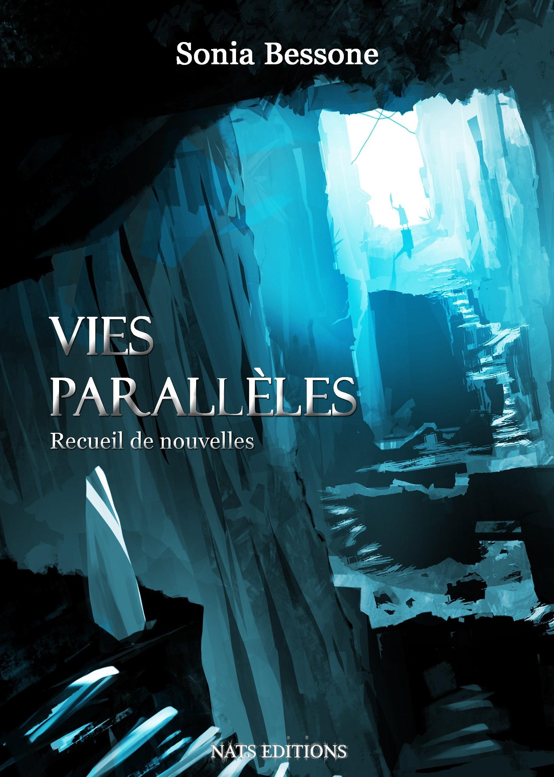 Vies parallèles ; recueil de nouvelles