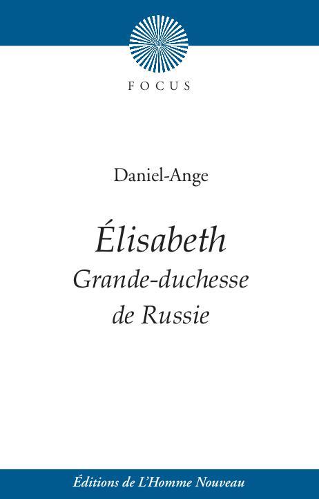 élisabeth ; grande-duchesse de Russie