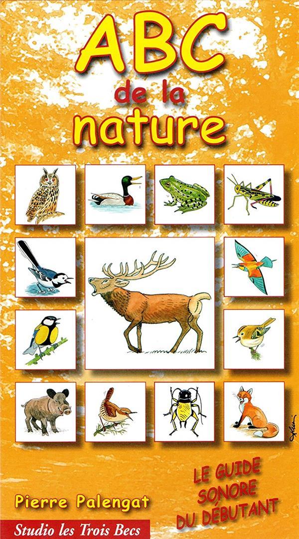 ABC de la nature ; le guide sonore du débutant