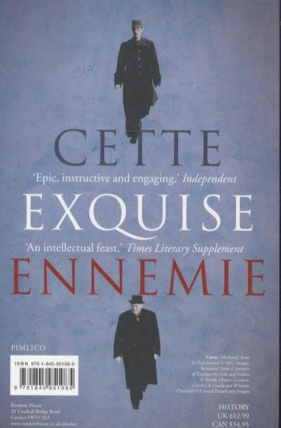 That Sweet Enemy ; Britain and France: The History of a Love-Hate Relationship