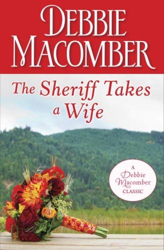 Vente EBooks : The Sheriff Takes a Wife  - Debbie Macomber