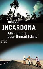 Vente EBooks : Aller simple pour Nomad Island  - Joseph INCARDONA