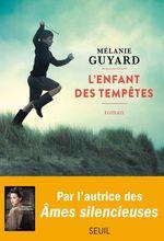Vente Livre Numérique : L'enfant des tempêtes  - Mélanie Guyard