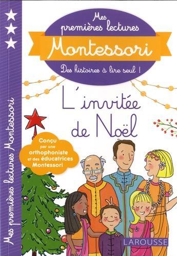 MES PREMIERES LECTURES MONTESSORI, L-INVITEE DE NOEL